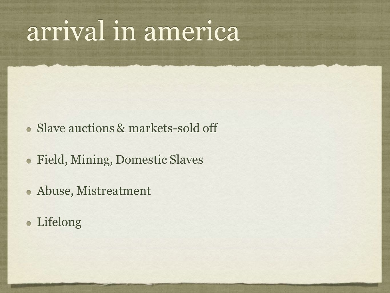 arrival in america Slave auctions & markets-sold off