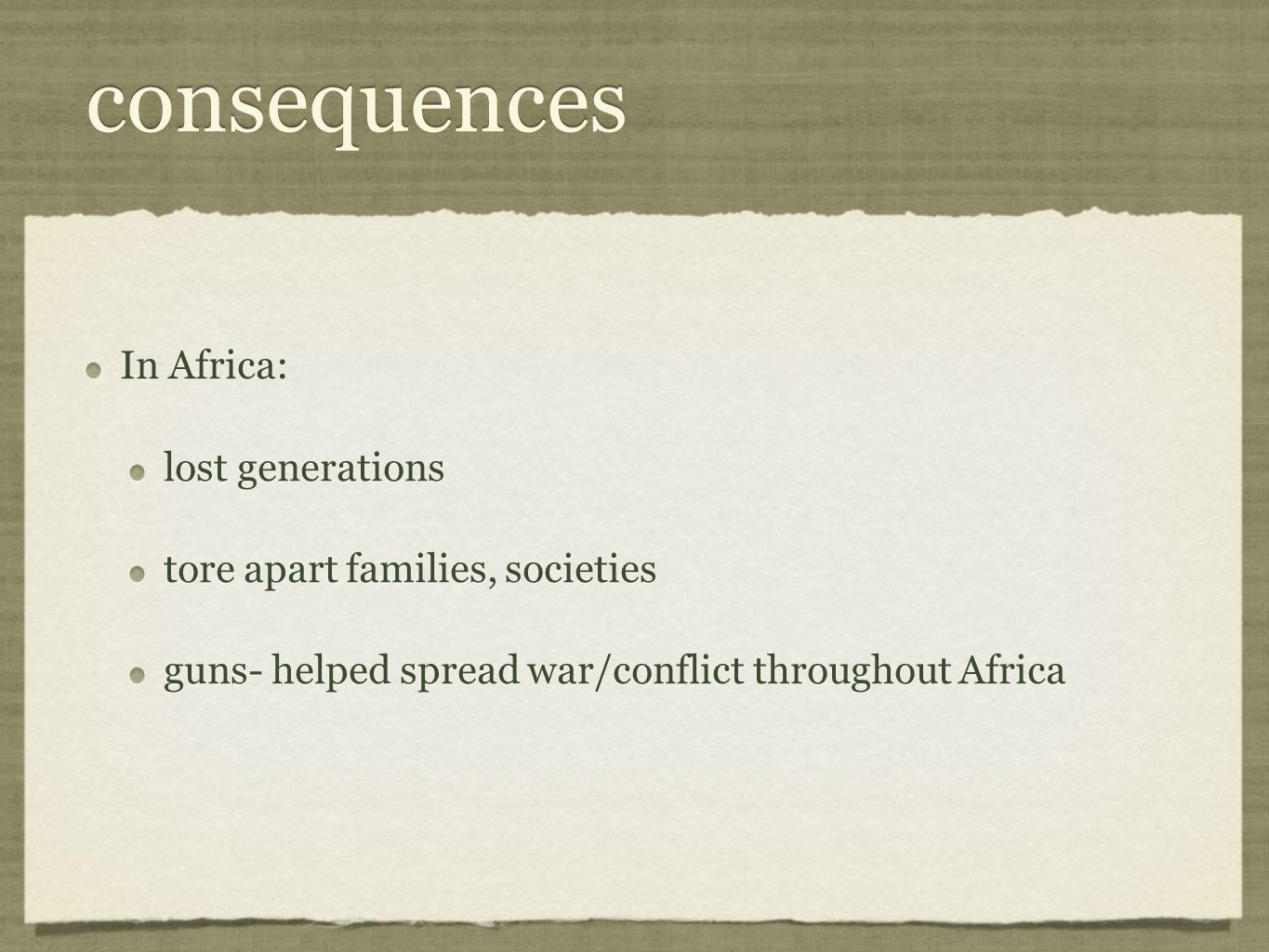 consequences In Africa: lost generations