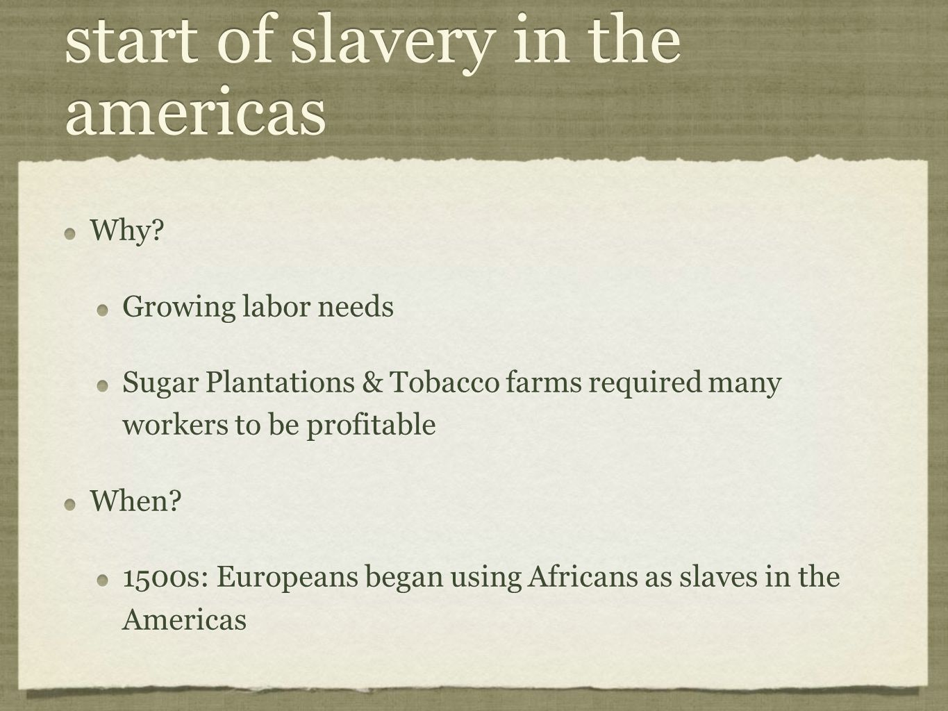 start of slavery in the americas