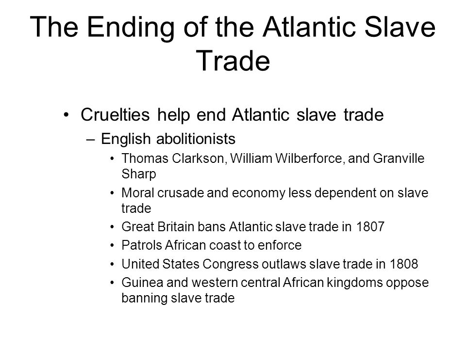 The Ending of the Atlantic Slave Trade