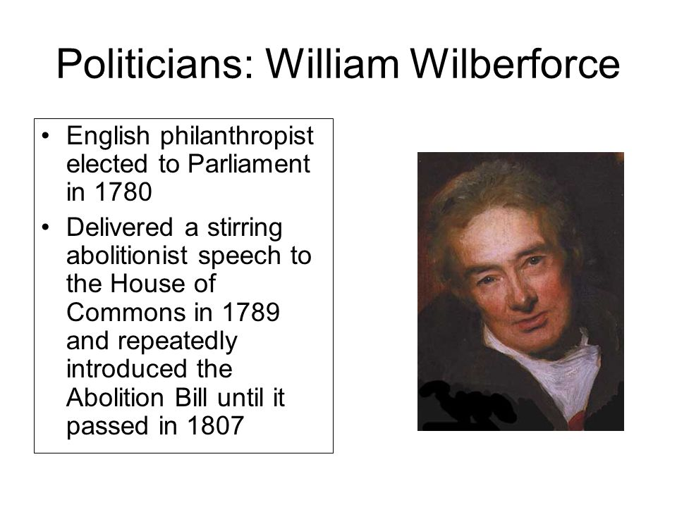 Politicians: William Wilberforce