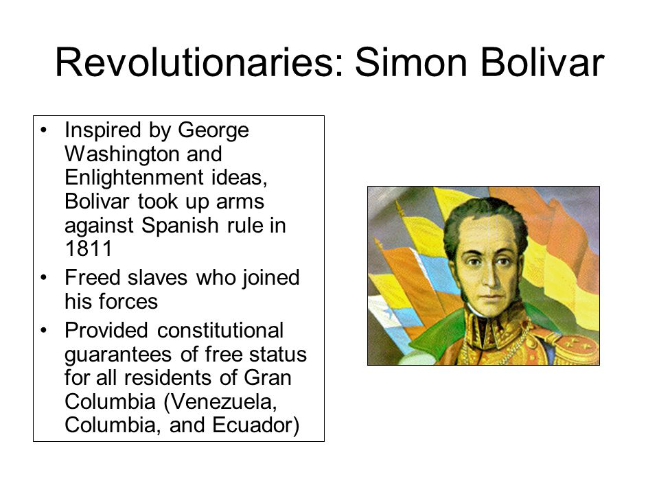 Revolutionaries: Simon Bolivar