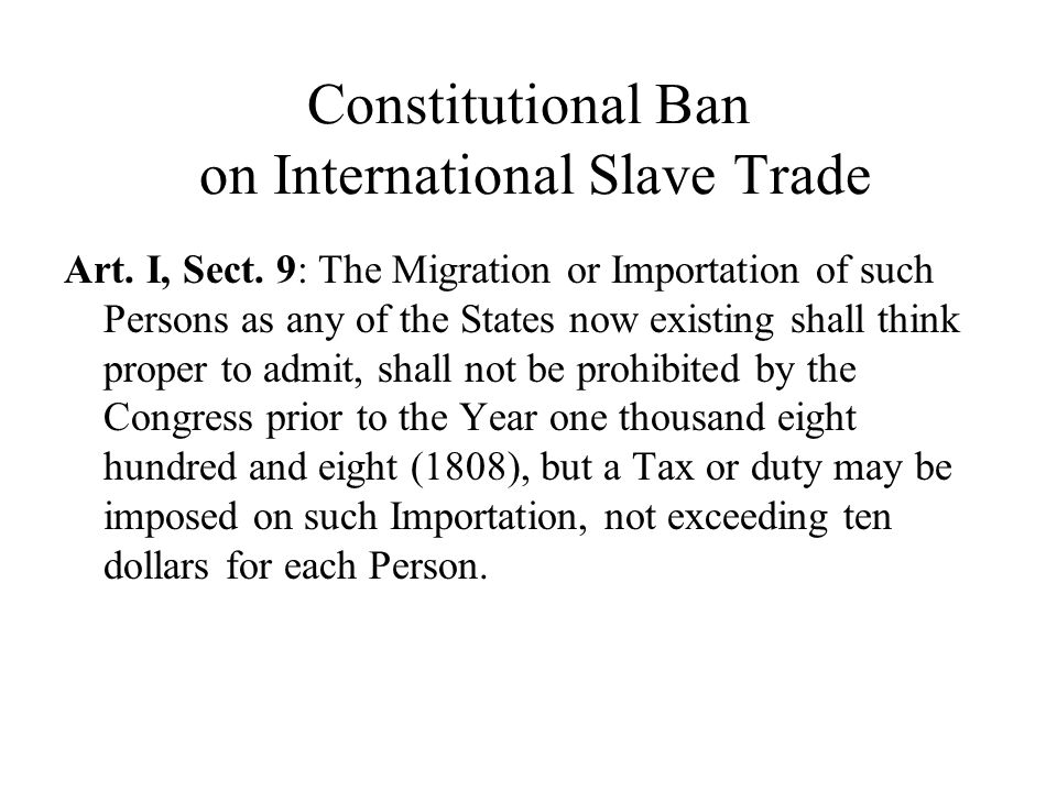 Constitutional Ban on International Slave Trade