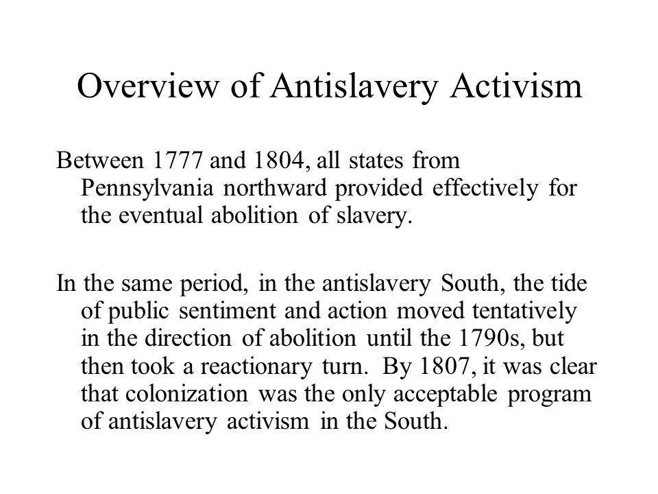 Overview of Antislavery Activism