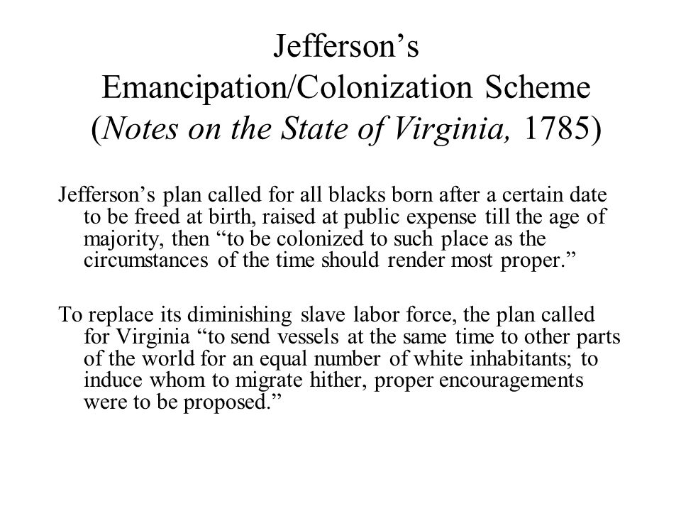 Jefferson's Emancipation/Colonization Scheme (Notes on the State of Virginia, 1785)