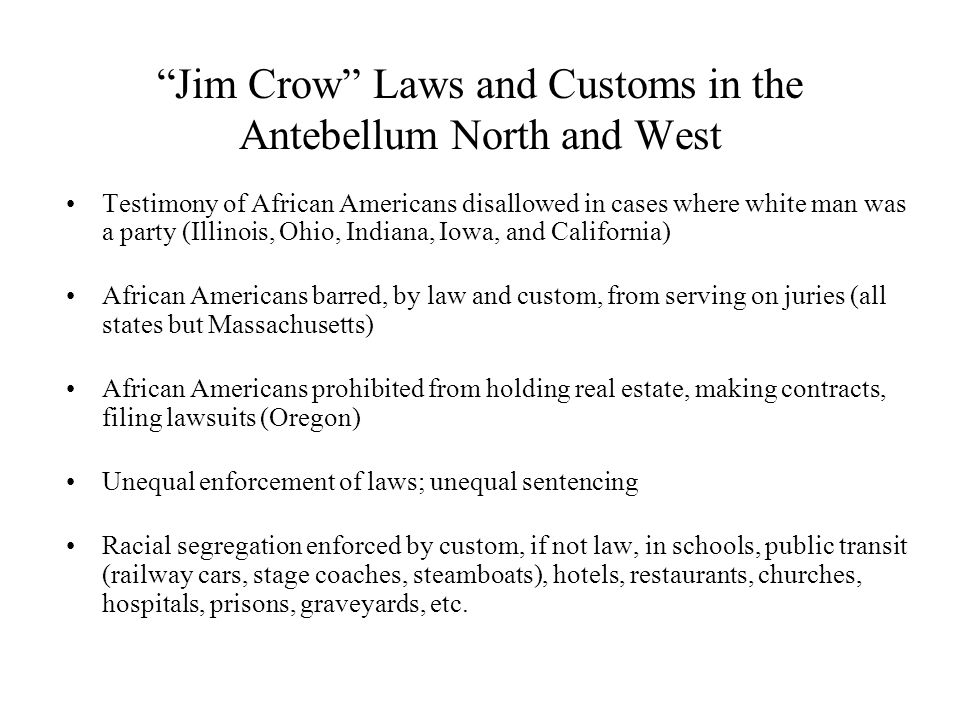 Jim Crow Laws and Customs in the Antebellum North and West