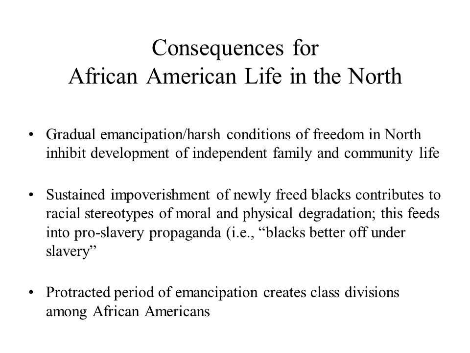 Consequences for African American Life in the North