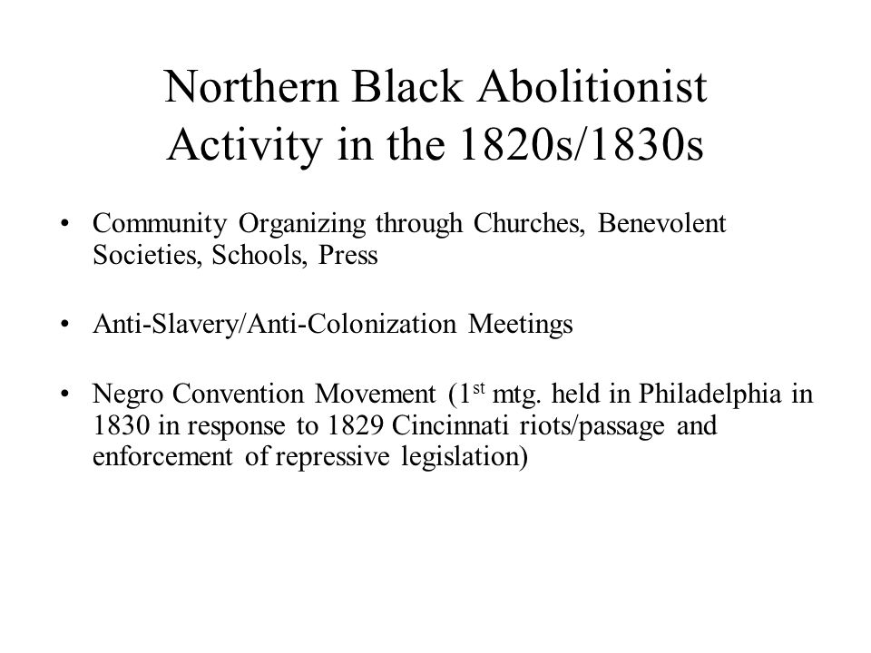 Northern Black Abolitionist Activity in the 1820s/1830s
