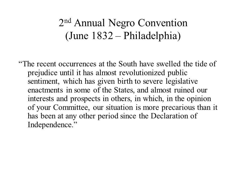 2nd Annual Negro Convention (June 1832 – Philadelphia)