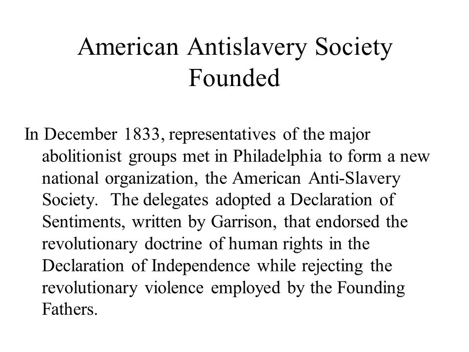 American Antislavery Society Founded