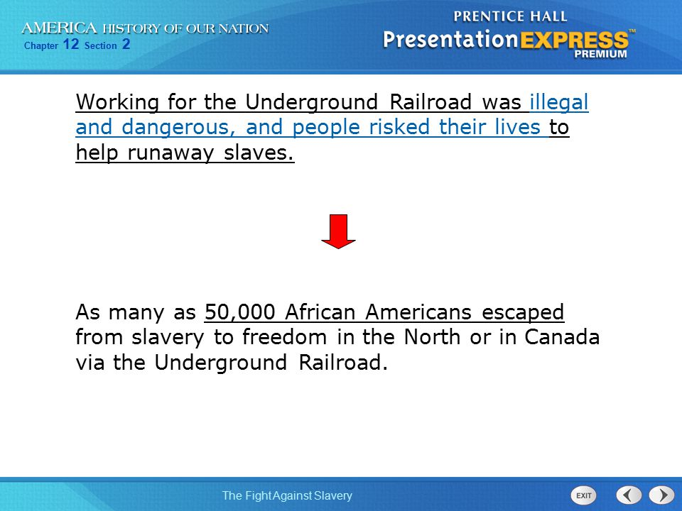 Working for the Underground Railroad was illegal and dangerous, and people risked their lives to help runaway slaves.