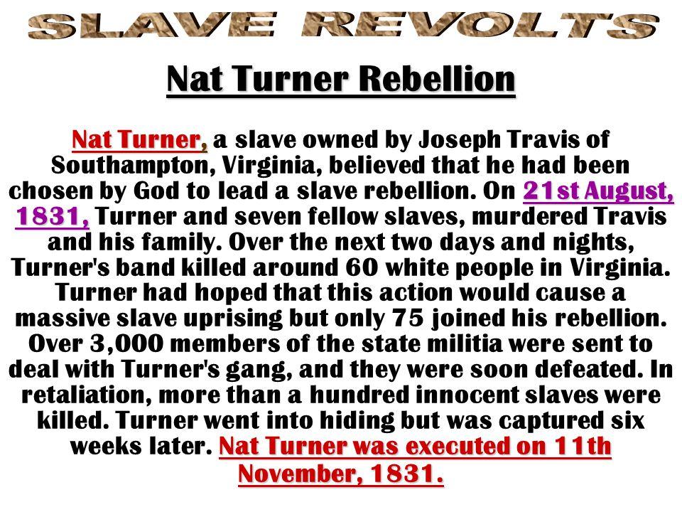 Nat Turner Rebellion SLAVE REVOLTS