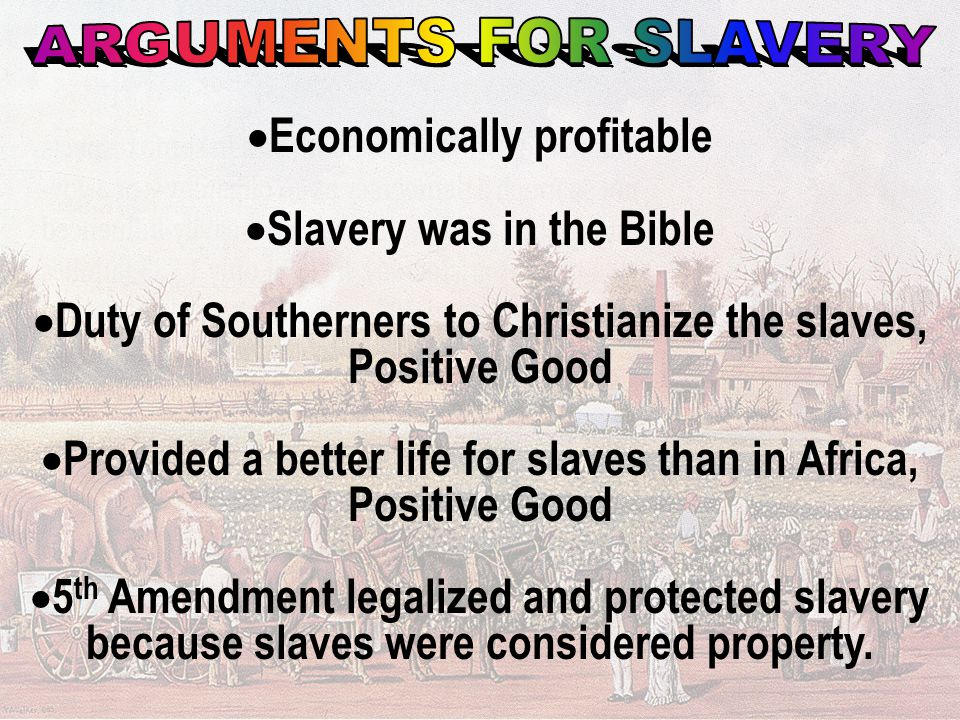 Economically profitable Slavery was in the Bible