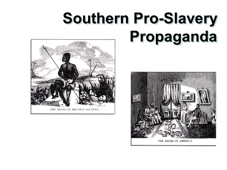 pro slavery argument not my opinion Pro states that slavery is not wrong if it is voluntarily entered con then argues that pro's view of slavery is not true slavery, and therefore he ought to win pro clarifies his definition with an article, demonstrating that the type of slavery he speaks of is indeed slavery, because the person is becoming the property of another.