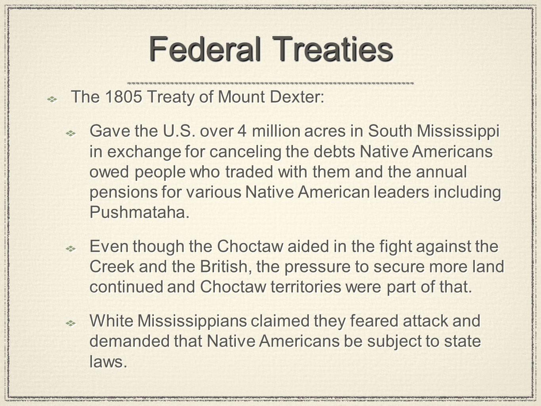Federal Treaties The 1805 Treaty of Mount Dexter: