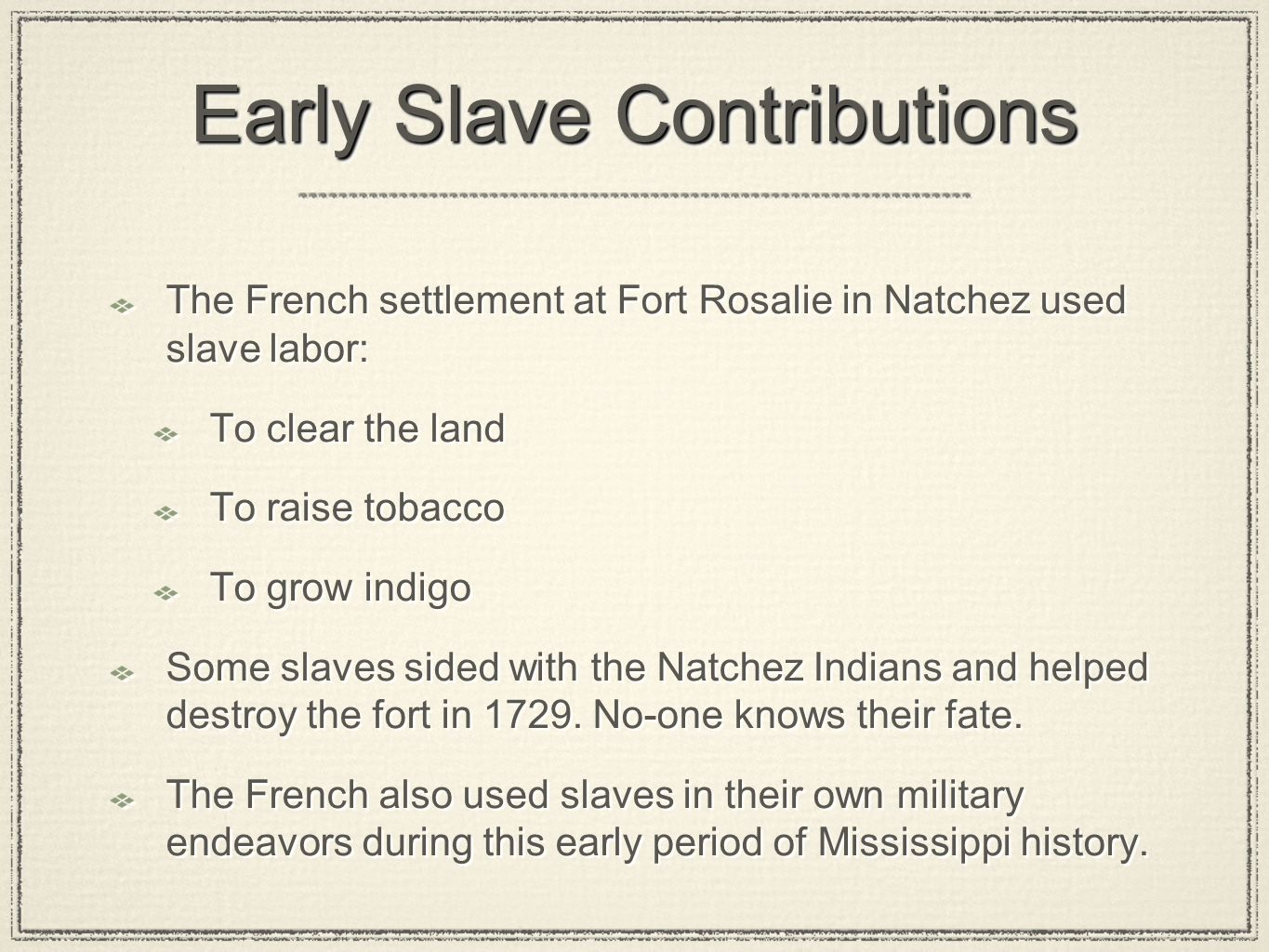 Early Slave Contributions