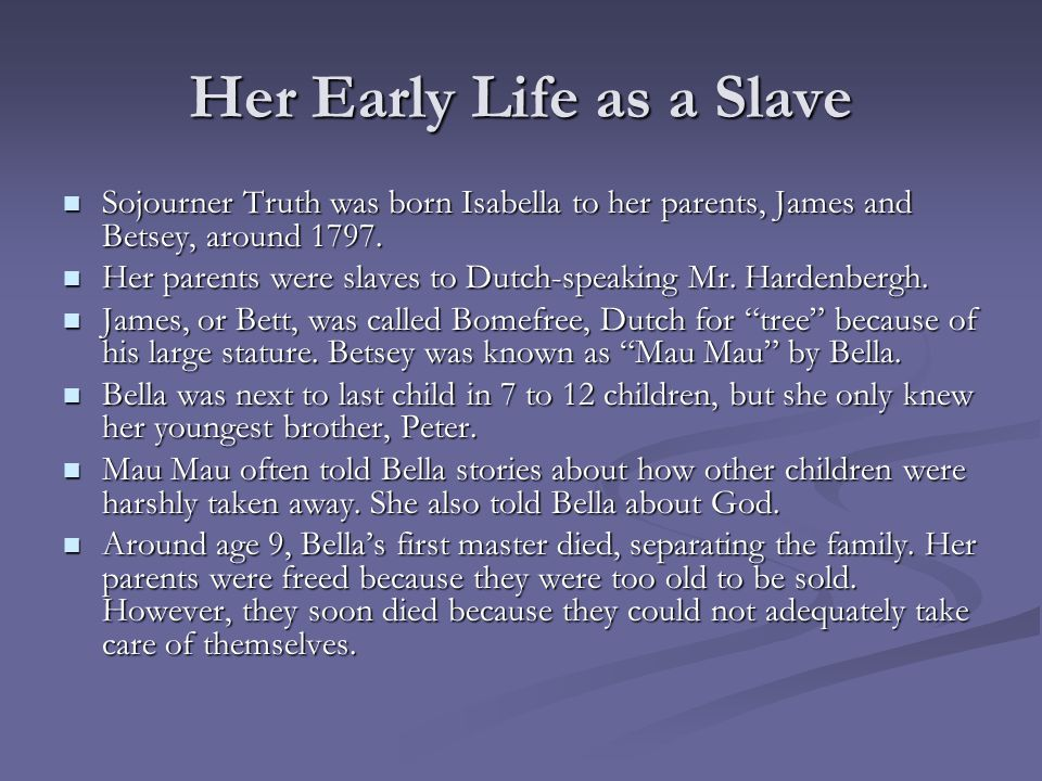 Her Early Life as a Slave