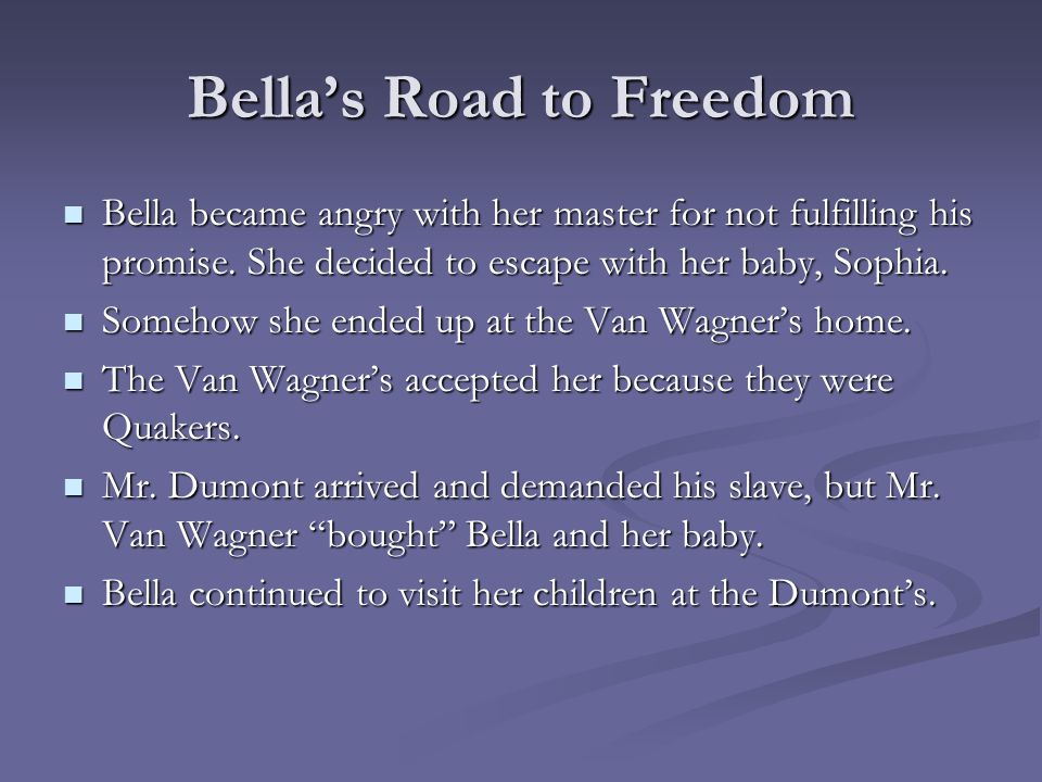 Bella's Road to Freedom