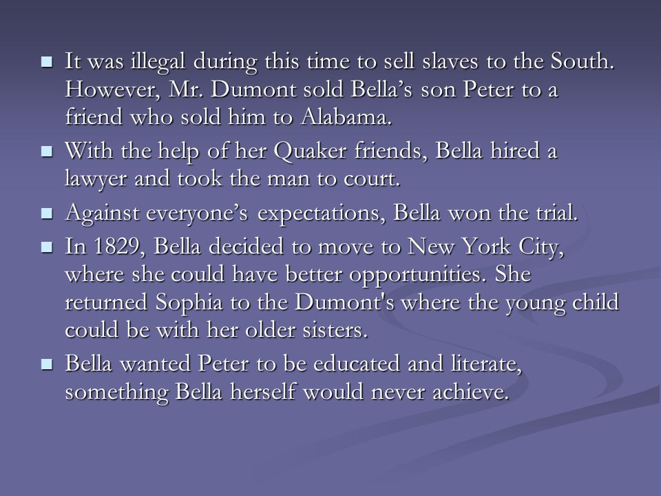 Against everyone's expectations, Bella won the trial.