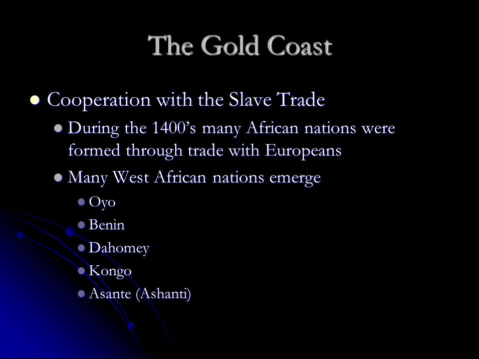 The Gold Coast Cooperation with the Slave Trade