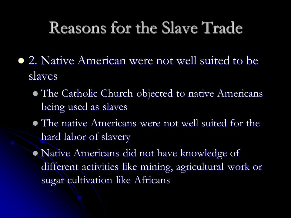 Reasons for the Slave Trade