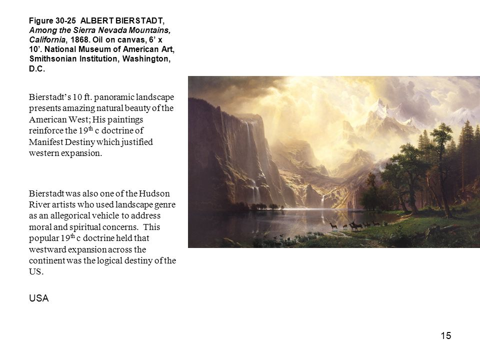 Figure 30-25 ALBERT BIERSTADT, Among the Sierra Nevada Mountains, California, 1868. Oil on canvas, 6' x 10'. National Museum of American Art, Smithsonian Institution, Washington, D.C.