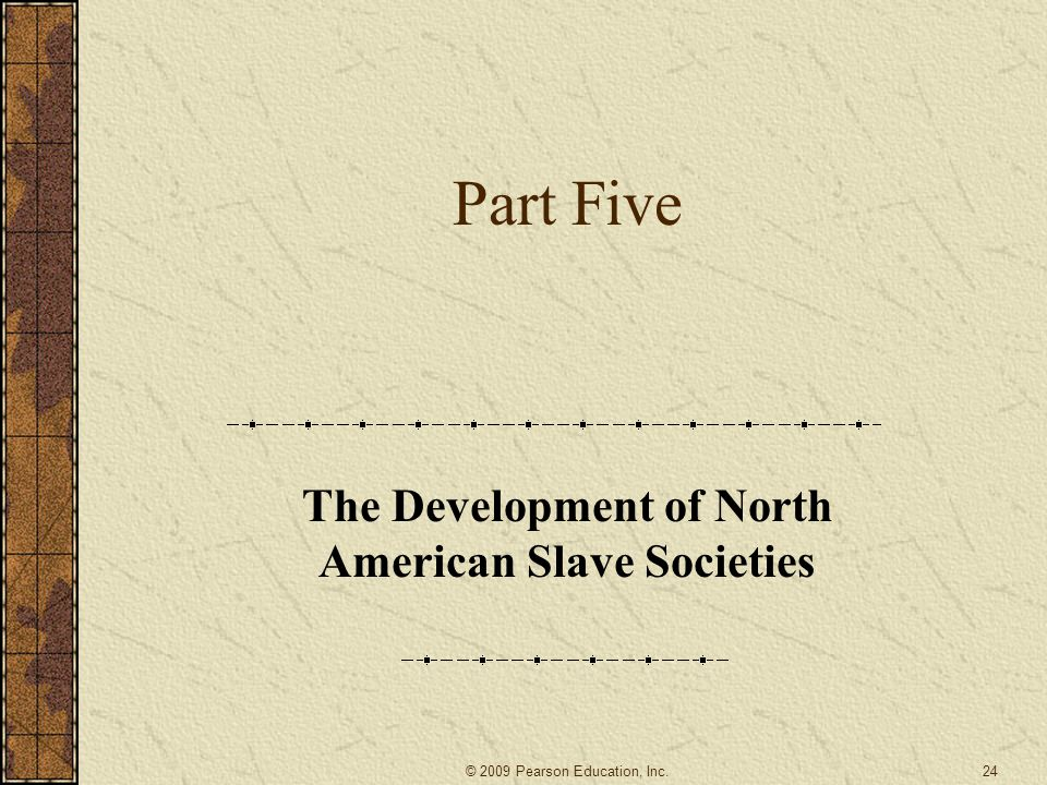 The Development of North American Slave Societies