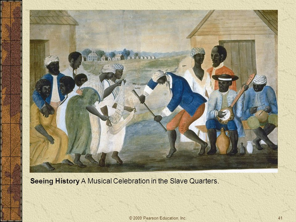 Seeing History A Musical Celebration in the Slave Quarters.