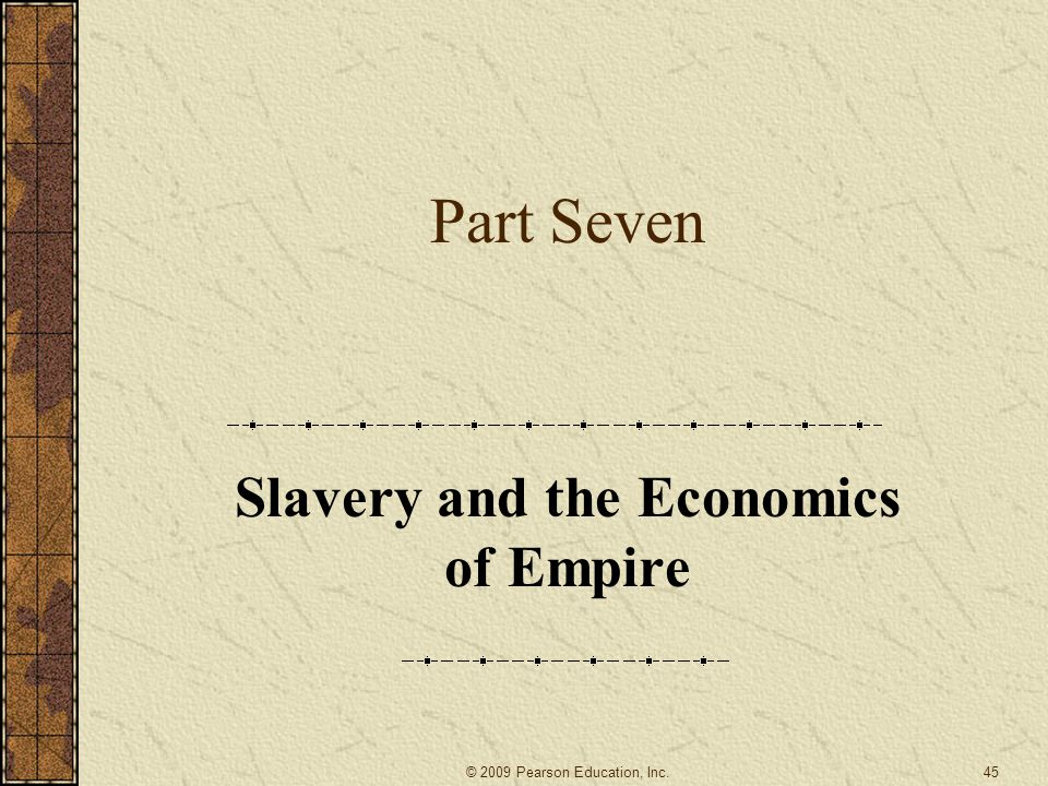 Slavery and the Economics of Empire