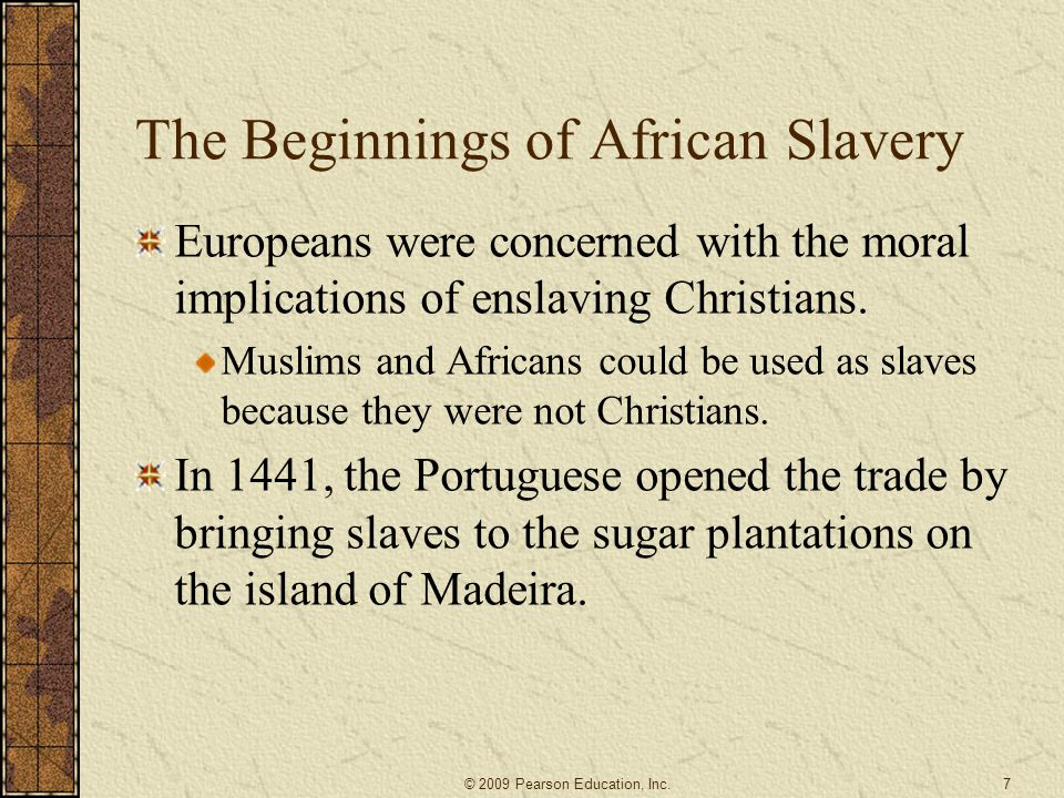 The Beginnings of African Slavery