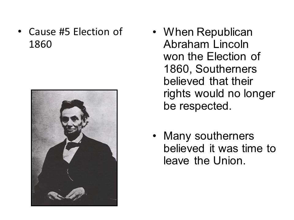 Cause #5 Election of 1860