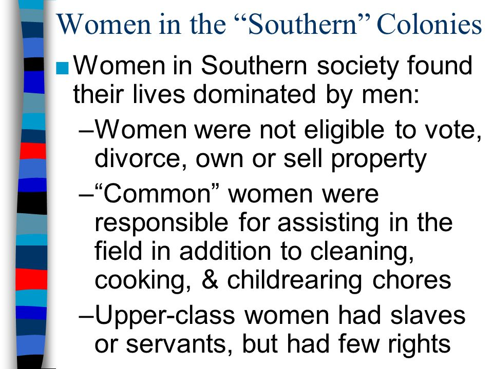 Women in the Southern Colonies