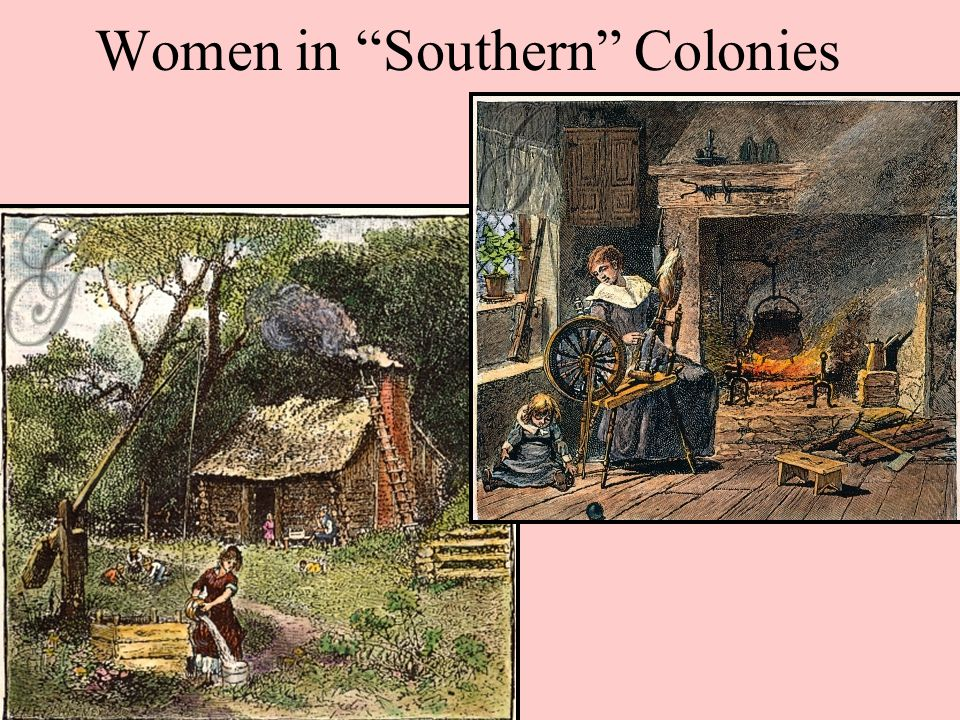Women in Southern Colonies