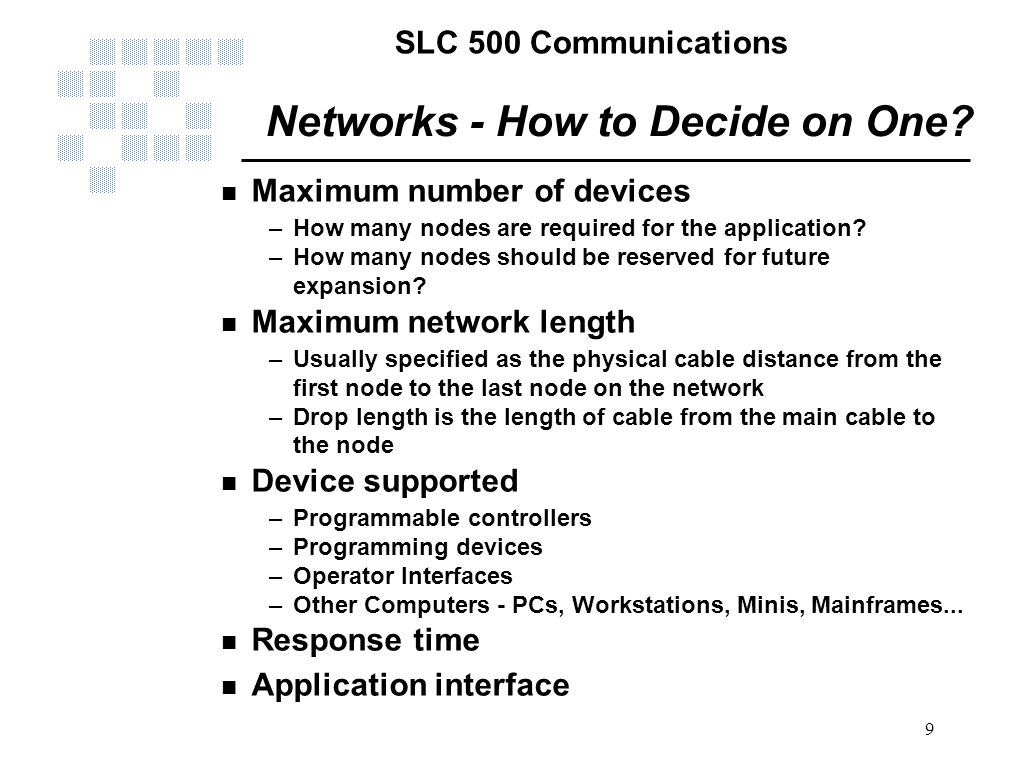 Networks - How to Decide on One