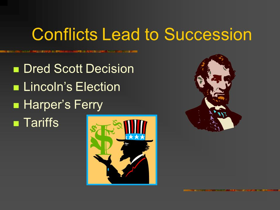 Conflicts Lead to Succession