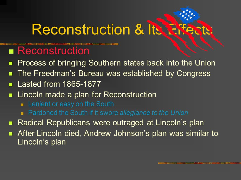 Reconstruction & Its Effects