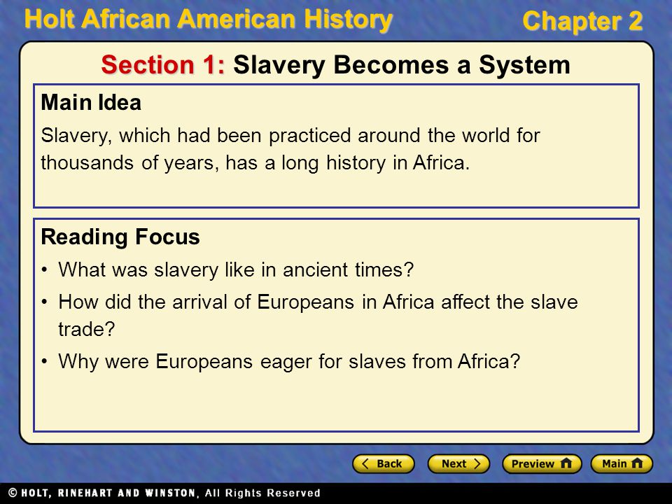 Section 1: Slavery Becomes a System
