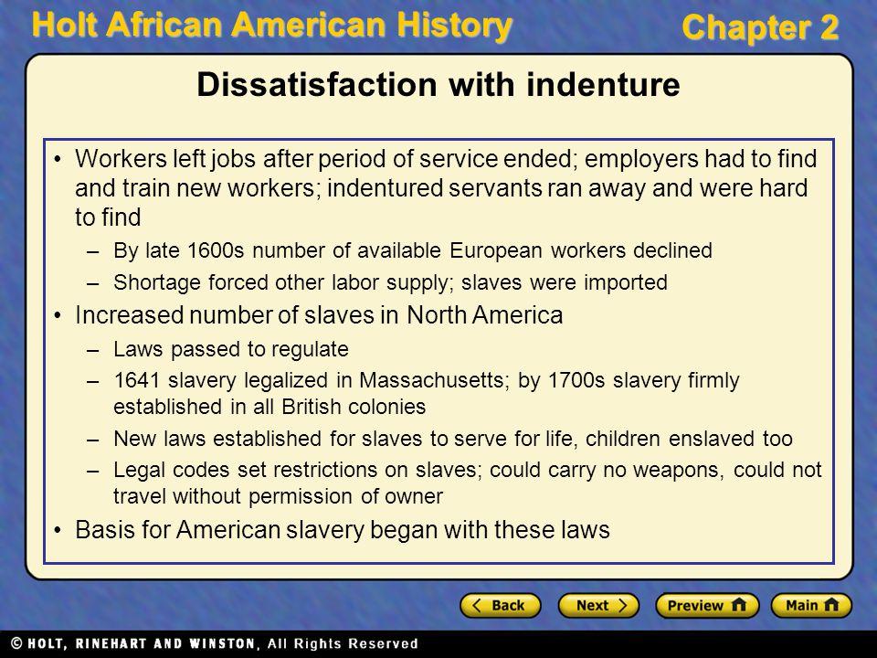 Dissatisfaction with indenture