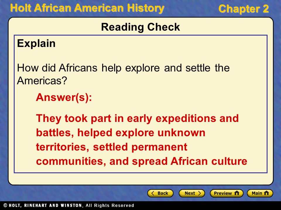 Reading Check Explain. How did Africans help explore and settle the Americas Answer(s):
