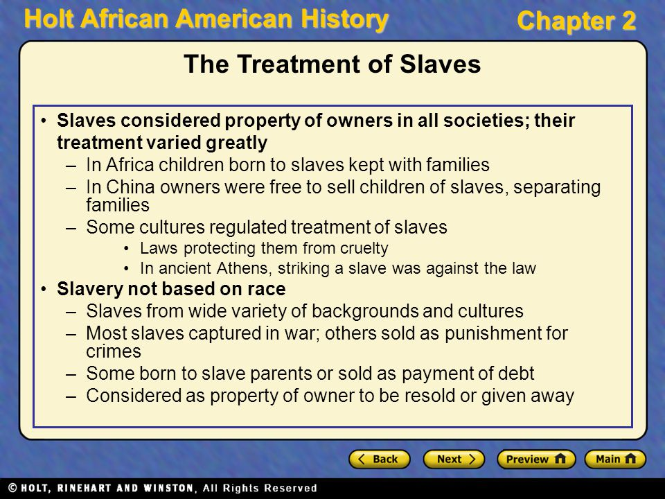 The Treatment of Slaves