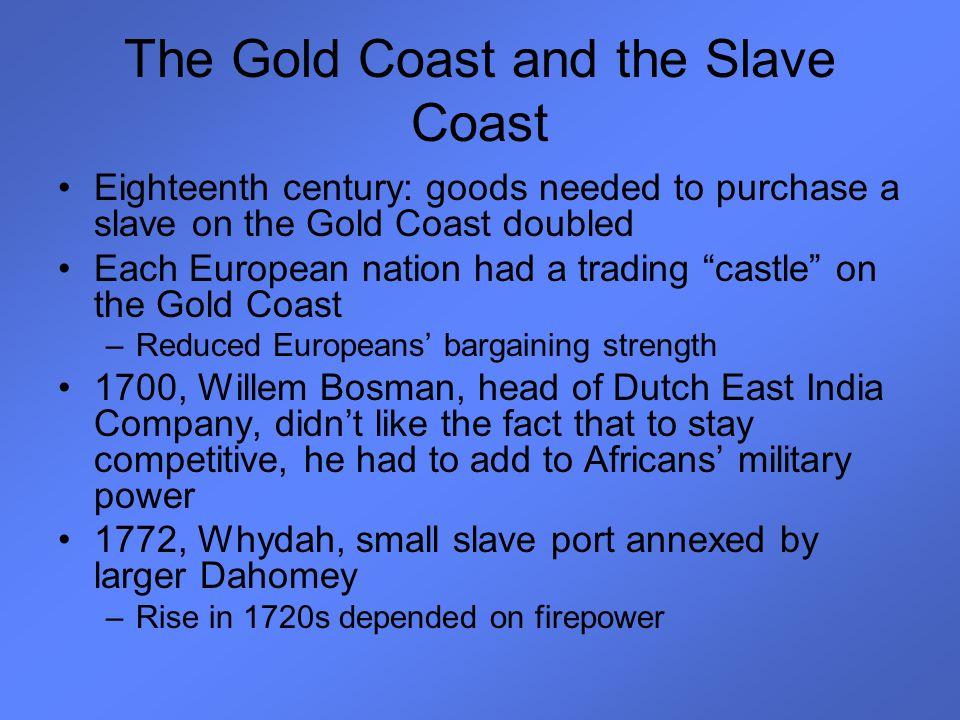 The Gold Coast and the Slave Coast