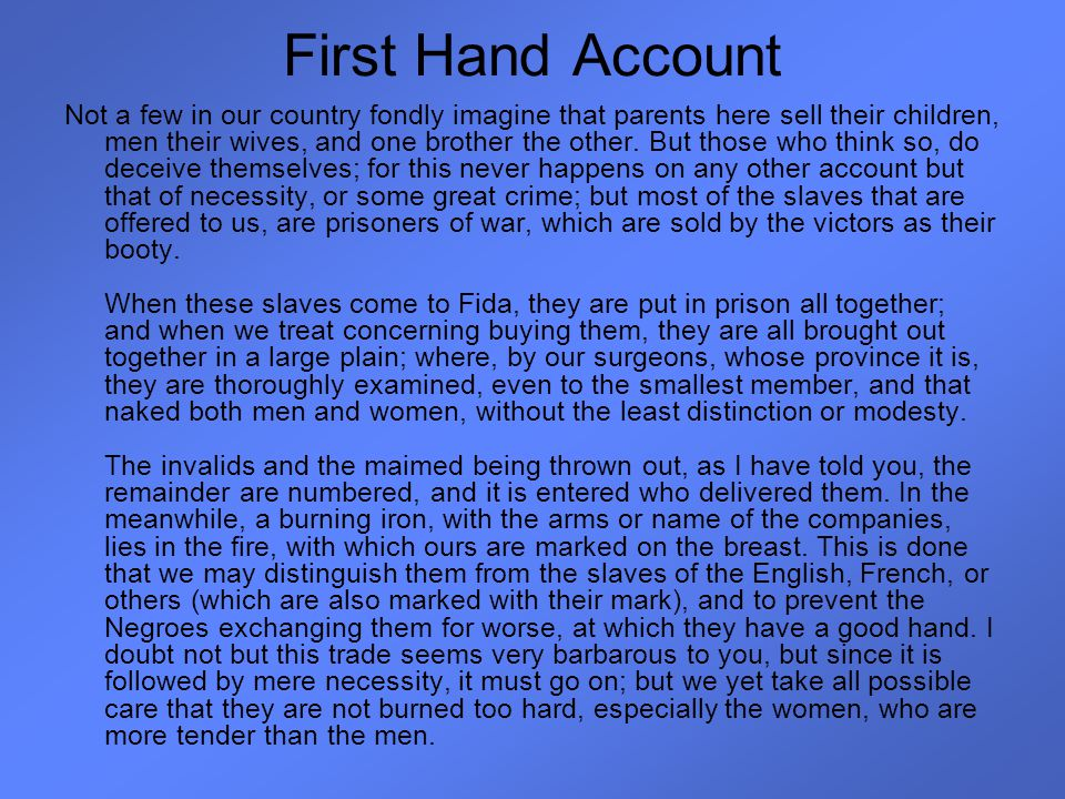 First Hand Account