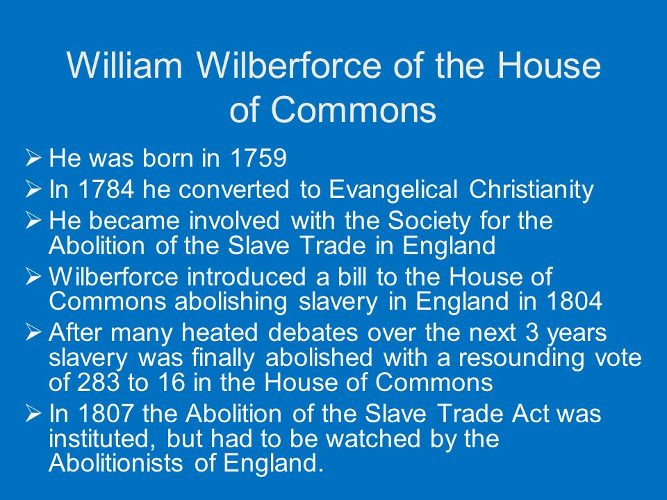William Wilberforce of the House of Commons