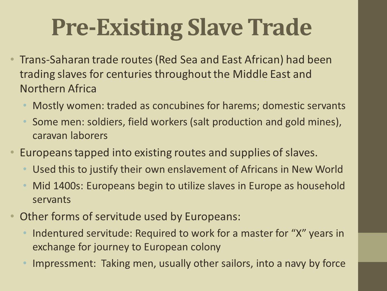 Pre-Existing Slave Trade