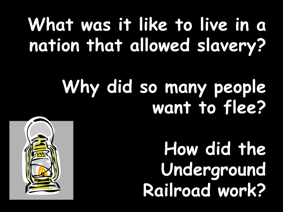 What was it like to live in a nation that allowed slavery
