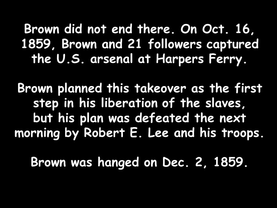 Brown did not end there. On Oct