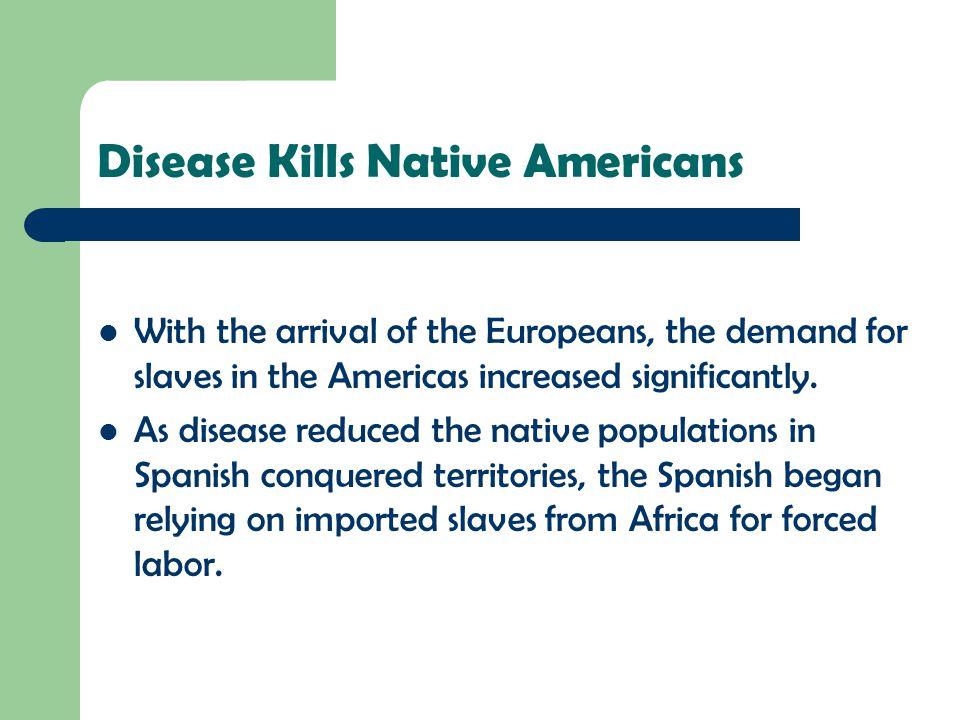 Disease Kills Native Americans