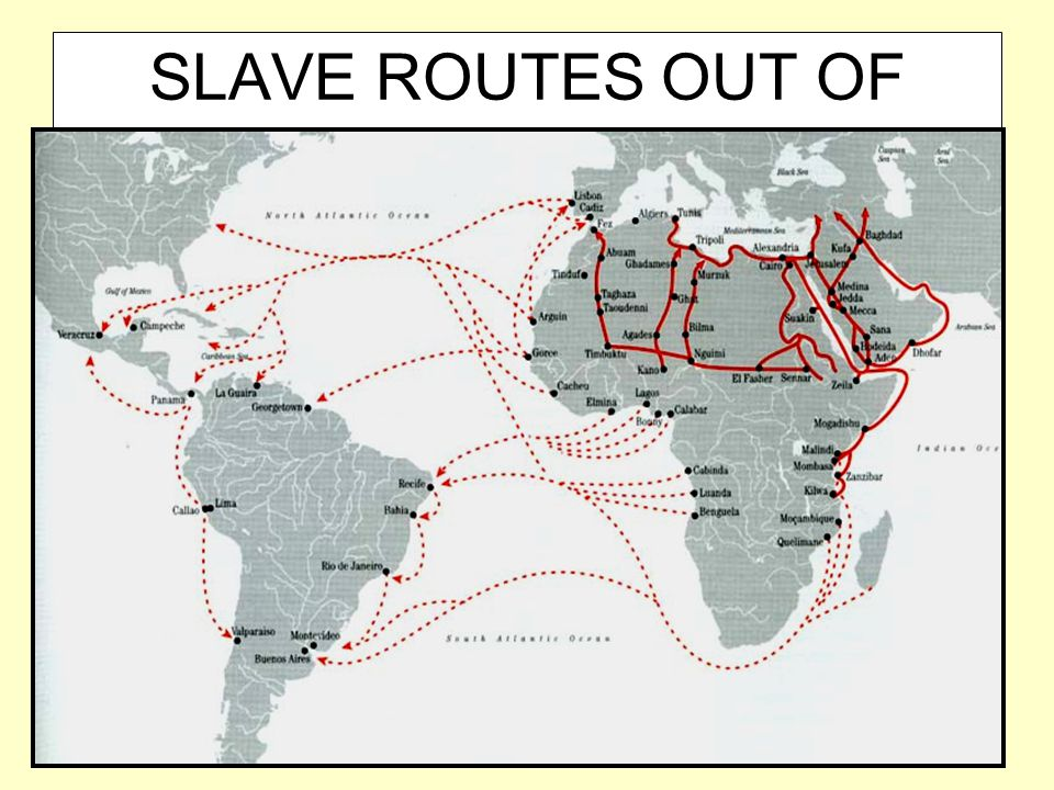 SLAVE ROUTES OUT OF AFRICA