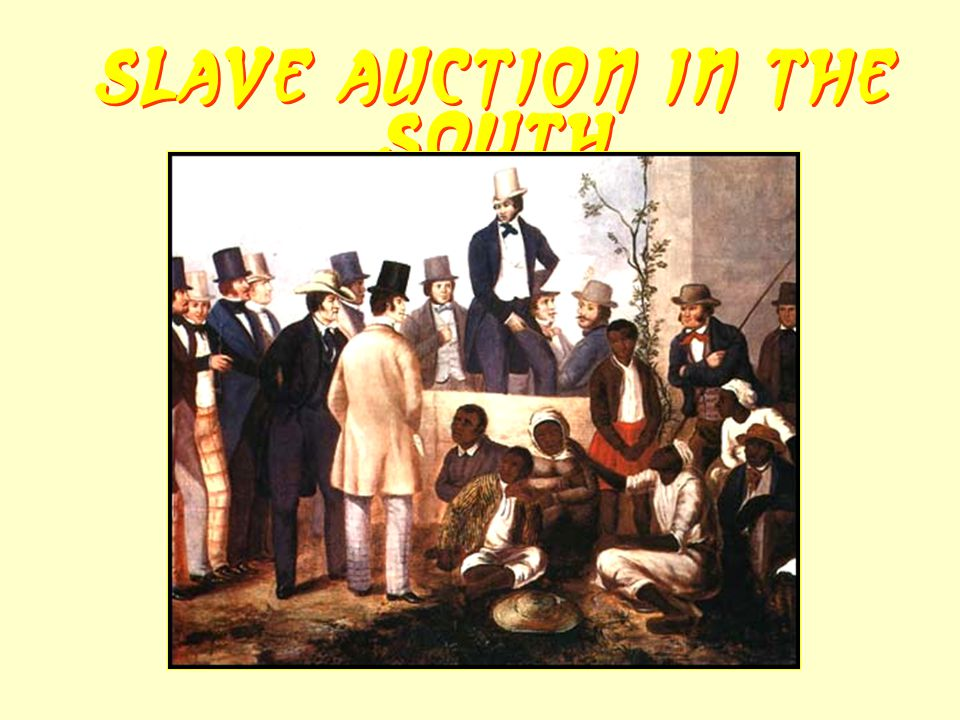 Slave Auction in the South