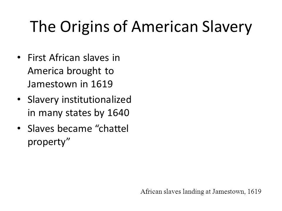 The Origins of American Slavery